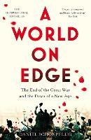 A World on Edge: The End of the Great...