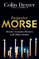 Morse's Greatest Mystery and Other...