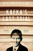 Kafka's Last Trial: The Case of a...
