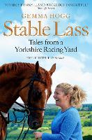 Stable Lass: Tales from a Yorkshire...