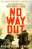 No Way Out: The Searing True Story of...