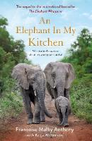An Elephant in My Kitchen: What the...
