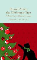 Round About the Christmas Tree: A...