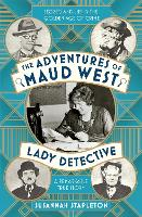 The Adventures of Maud West, Lady...