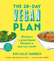 The 28-Day Vegan Plan: Kickstart a...