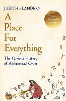 A Place For Everything: The Curious...