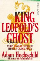 King Leopold's Ghost: A Story of...