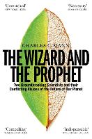 The Wizard and the Prophet: Science...