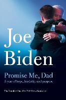 Promise Me, Dad: A Year of Hope,...