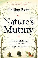 Nature's Mutiny: How the Little Ice...