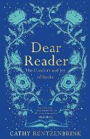 Dear Reader: The Comfort and Joy of...