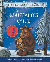 The Gruffalo's Child 15th Anniversary...
