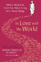 In Love with the World: What a Monk...