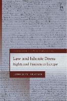 Law and Islamic Dress: Rights and...
