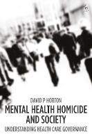 Mental Health Homicide and Society:...