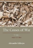 The Causes of War: Volume IV: 1650 -...