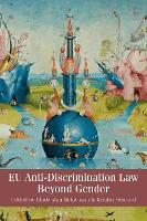 EU Anti-Discrimination Law Beyond Gender