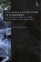 New Media and Freedom of Expression:...