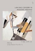 Law and Gender in Modern Ireland:...
