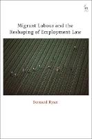 Migrant Labour and the Reshaping of...