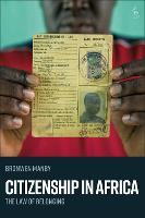 Citizenship in Africa: The Law of...