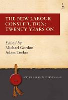 The New Labour Constitution: Twenty...