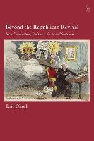 Beyond the Republican Revival