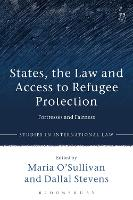 States, the Law and Access to Refugee...