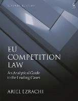 EU Competition Law: An Analytical...