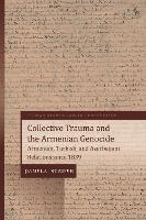 Collective Trauma and the Armenian...