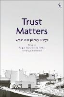 Trust Matters: Cross-Disciplinary Essays