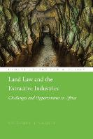 Land Law and the Extractive...