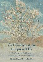 Civil Courts and the European Polity:...