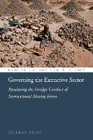 Governing the Extractive Sector:...