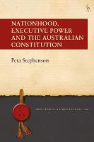 Nationhood, Executive Power and the...