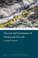 The Law and Governance of Mining and...