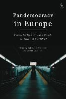 Pandemocracy in Europe: Power,...