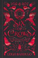 Six of Crows: Collector's Edition:...