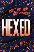 Hexed: Don't Get Mad, Get Powers.