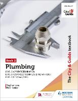 The City & Guilds Textbook: Plumbing...
