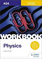 AQA GCSE Physics Workbook