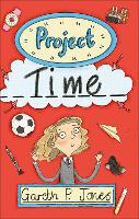 Reading Planet - Project Time - Level...