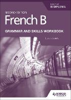 French B for the IB Diploma - grammar...