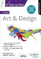 How to Pass Higher Art & Design:...