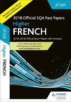 Higher French 2018-19 SQA Past Papers...