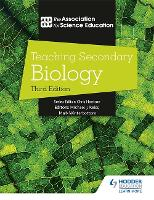 Teaching Secondary Biology 3rd Edition