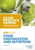 AQA GCSE (9-1) Food Preparation and...