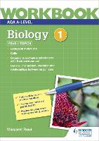 AQA A-level Biology Workbook 1: Year 1