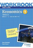 AQA A-Level Economics Workbook 1