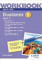 AQA A-Level Business Workbook 1